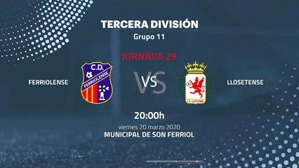 Previa partido entre Ferriolense y Llosetense Jornada 29 Tercera División