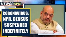 Home Ministry suspends NPR, Census 2021 excercise indefinitely in the wake of Coronavirus outbreak