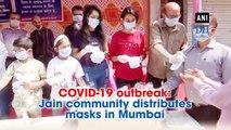 COVID-19 outbreak: Jain community distributes masks in Mumbai