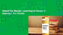About For Books  Learning to Swear in America  For Kindle