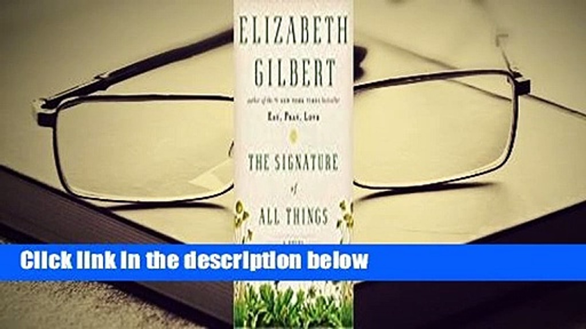 Full E-book  The Signature of All Things  Review