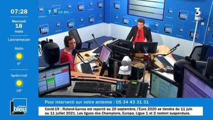 La matinale de France Bleu Occitanie du 18/03/2020