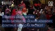 कोरोना के बावजूद CAA के खिलाफ शाहीन बाग में महिलाओं का धरना जारी, धरने का आज 95वां दिन
