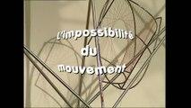 Maths au lycée au Palais de la découverte : Impossibilité du mouvement