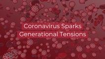 New Generational Tensions Amid Virus