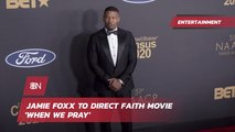 Jamie Foxx Puts Faith Into His Next Movie