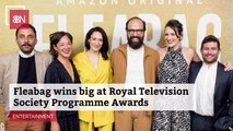 Royal Television Society Loves 'Fleabag'