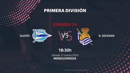 Previa partido entre Alavés y R. Sociedad Jornada 29 Primera División