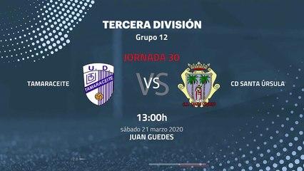 Previa partido entre Tamaraceite y CD Santa Úrsula Jornada 30 Tercera División