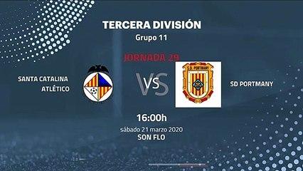 Previa partido entre Santa Catalina Atlético y SD Portmany Jornada 29 Tercera División