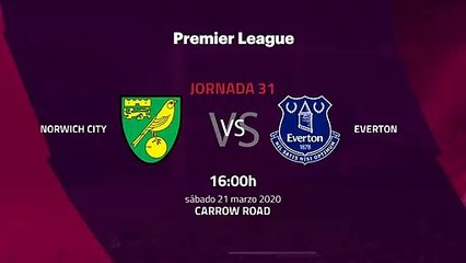 Previa partido entre Norwich City y Everton Jornada 31 Premier League