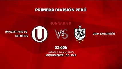 Previa partido entre Universitario de Deportes y Univ. San Martín Jornada 8 Perú - Liga 1 Apertura