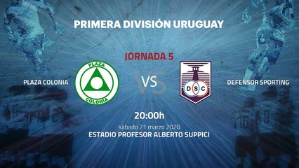 Previa partido entre Plaza Colonia y Defensor Sporting Jornada 5 Apertura Uruguay