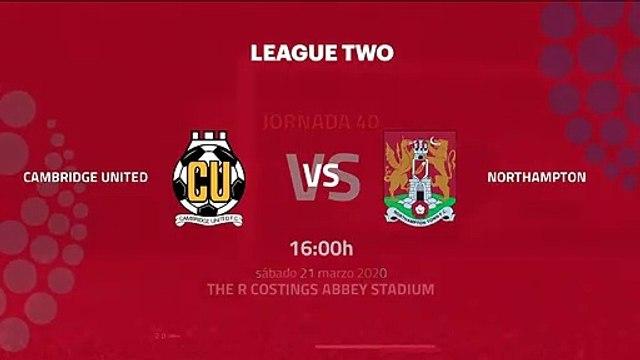 Previa partido entre Cambridge United y Northampton Jornada 40 League Two
