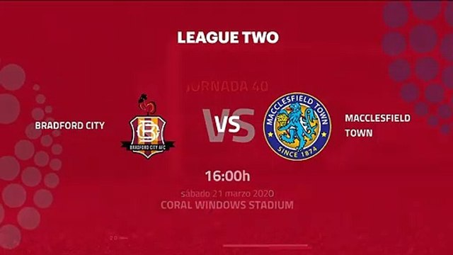 Previa partido entre Bradford City y Macclesfield Town Jornada 40 League Two