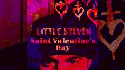 Little Steven - Saint Valentine's Day