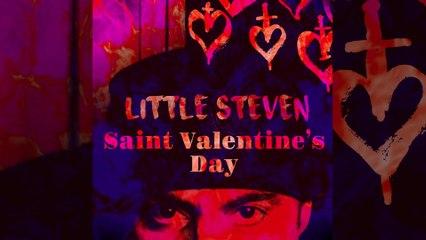 Little Steven - Saint Valentine's Day