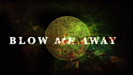 Breaking Benjamin - Blow Me Away (Feat. Valora)
