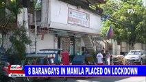 8 barangays in Manila placed on lockdown