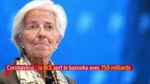 Coronavirus : la BCE sort le bazooka avec 750 milliards d'euros