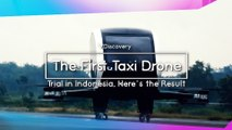 The First Taxi Drone Trial in Indonesia, Here's the Result
