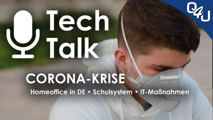 CORONA - Wenn das Virus vorm PC sitzt, Homeoffice, Schule, IT-Maßnahmen | QSO4YOU.com Tech Talk #23