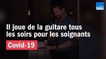 Coronavirus et confinement : à Annecy, il joue de la guitare tous les soirs pour les soignants