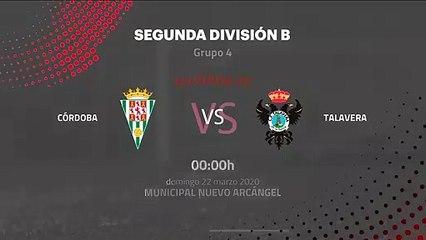 Previa partido entre Córdoba y Talavera Jornada 30 Segunda División B