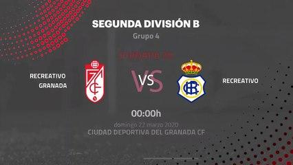 Previa partido entre Recreativo Granada y Recreativo Jornada 30 Segunda División B