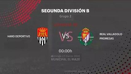 Previa partido entre Haro Deportivo y Real Valladolid Promesas Jornada 30 Segunda División B