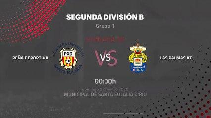Previa partido entre Peña Deportiva y Las Palmas At. Jornada 30 Segunda División B