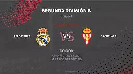 Previa partido entre RM Castilla y Sporting B Jornada 30 Segunda División B