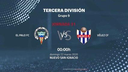 Previa partido entre El Palo FC y Vélez CF Jornada 31 Tercera División