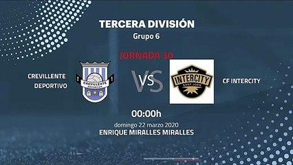 Previa partido entre Crevillente Deportivo y CF Intercity Jornada 30 Tercera División