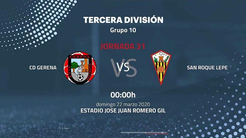 Previa partido entre CD Gerena y San Roque Lepe Jornada 31 Tercera División