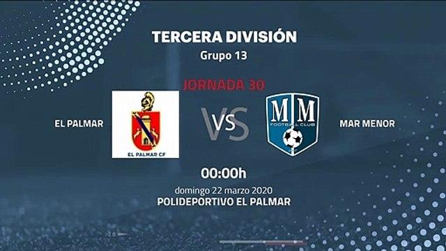 Previa partido entre El Palmar y Mar Menor Jornada 30 Tercera División