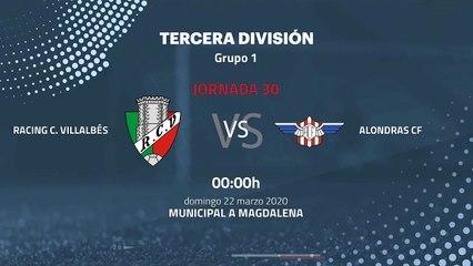 Previa partido entre Racing C. Villalbés y Alondras CF Jornada 30 Tercera División