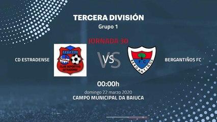 Previa partido entre CD Estradense y Bergantiños FC Jornada 30 Tercera División