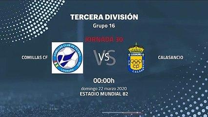 Previa partido entre Comillas CF y Calasancio Jornada 30 Tercera División