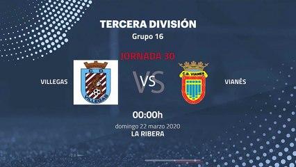 Previa partido entre Villegas y Vianés Jornada 30 Tercera División