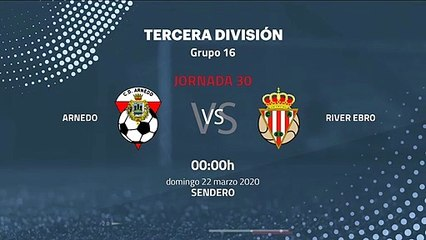 Previa partido entre Arnedo y  River Ebro Jornada 30 Tercera División