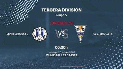 Previa partido entre Santfeliuenc FC y EC Granollers Jornada 29 Tercera División