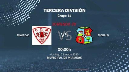 Previa partido entre Miajadas y Moralo Jornada 30 Tercera División