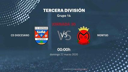 Previa partido entre Cd Diocesano y Montijo Jornada 30 Tercera División