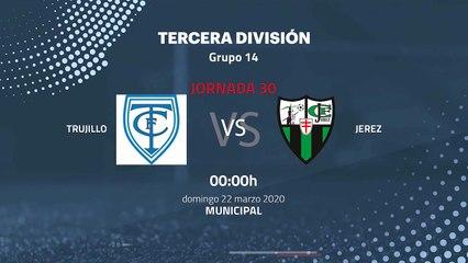 Previa partido entre Trujillo y Jerez Jornada 30 Tercera División