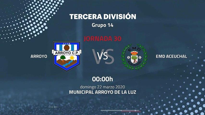 Previa partido entre Arroyo y EMD Aceuchal Jornada 30 Tercera División