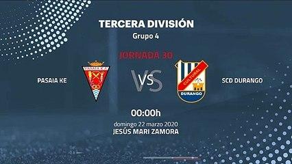 Previa partido entre Pasaia KE y SCD Durango Jornada 30 Tercera División