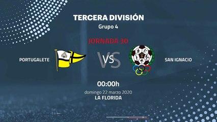 Previa partido entre Portugalete y San Ignacio Jornada 30 Tercera División