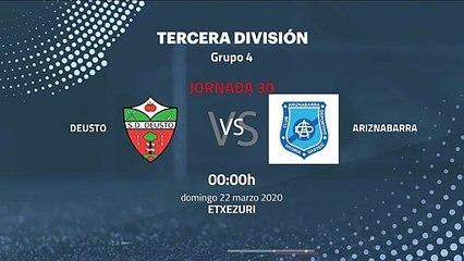 Previa partido entre Deusto y Ariznabarra Jornada 30 Tercera División