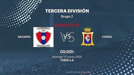 Previa partido entre Navarro y Condal Jornada 30 Tercera División